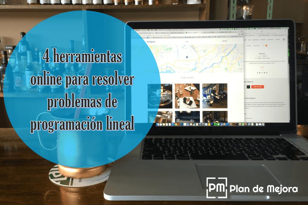 4 herramientas online para resolver problemas de programación lineal